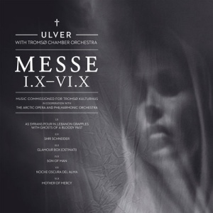 Ulver - Messe I.X - IV.X
