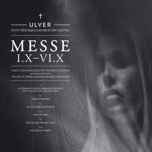 Ulver - Messe I.X - IV.X