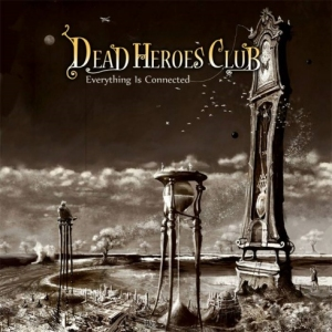 Dead Heroes Club ~ Everything Is Connected