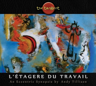 The Tangent ~ L'Etagere Du Travail cover