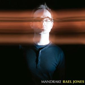 Rael Jones | Mandrake