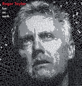 Roger Taylor | Fun On Earth