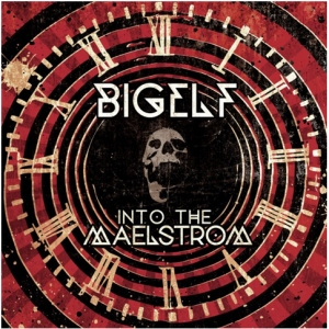 Bigelf ~ Into The Maelstrom