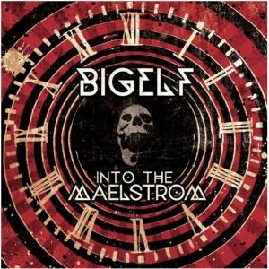 Bigelf ~ Into The Maelstrom
