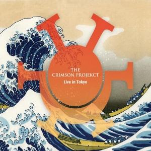 The Crimson ProjeKCt ~ Live In Tokyo