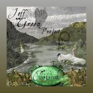Jeff Green ~ Elder Creek