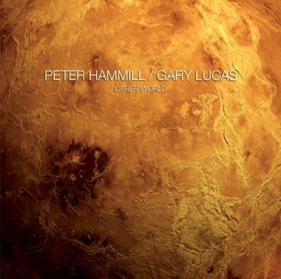 Other World - Peter Hammill & Gary Lucas
