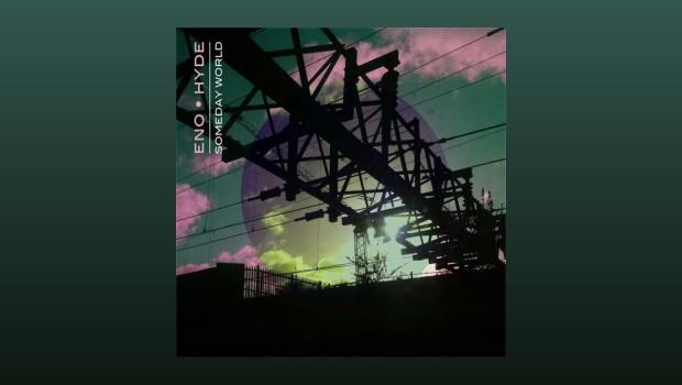 Eno : Hyde ~ Someday World