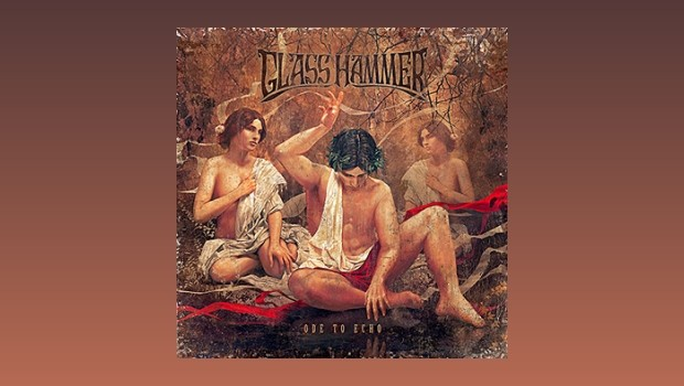 Glass Hammer ~ Ode To Echo
