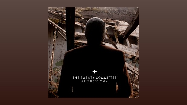 The Twenty Committee - A Lifeblood Psalm
