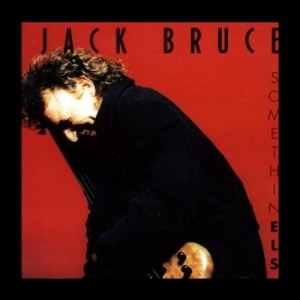 Jack Bruce ~ Somethin Els