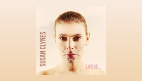Susan Clynes ~ Life Is...