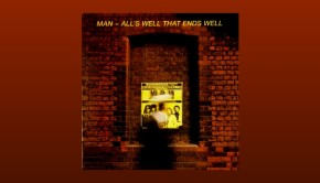 Man - All's Well That Ends Well