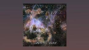 Darryl Way ~ Children Of The Cosmos