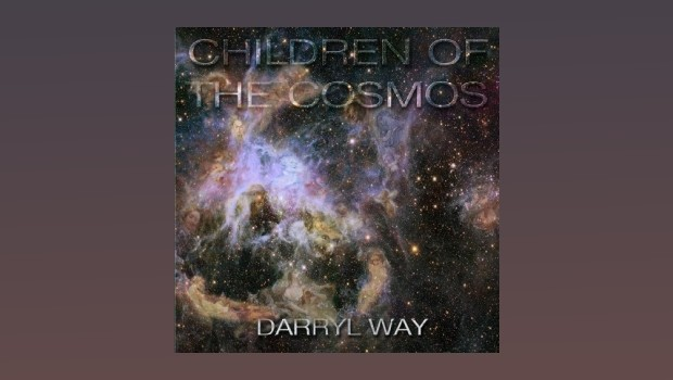 Darryl Way ~ Children Of The Cosmos