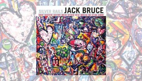 Jack Bruce ~ Silver Rails