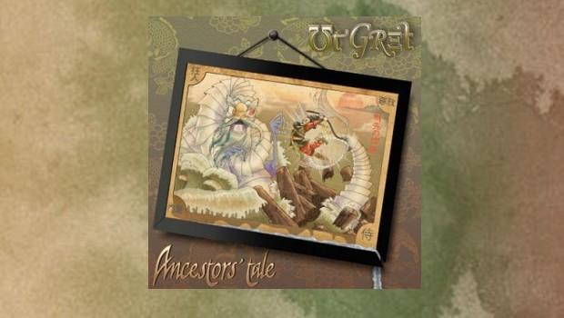 Ut Gret - Ancestor's Tale