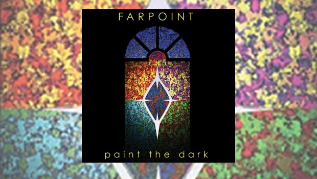 Farpoint - Paint The Dark