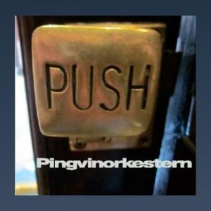Pingvinorkestern - Push
