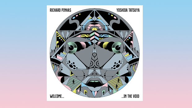 Richard Pinhas & Yoshida Tatsuya - Welcome In The Void