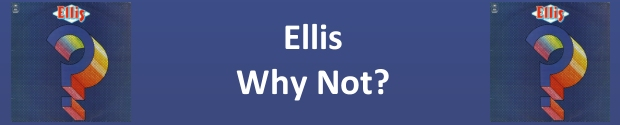 Ellis Why Not Banner