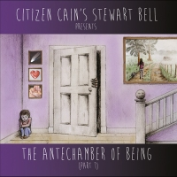 Stewart Bell - The Antechamber Of Being