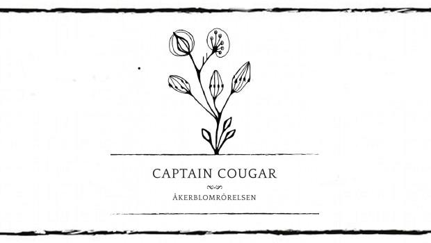 Captain Cougar - Åkerblomrörelsen