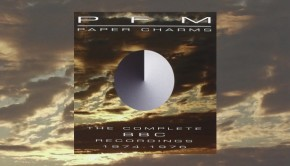 PFM – Paper Charms: The Complete BBC Recordings 1974-1978