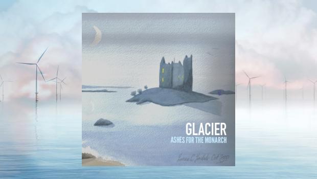 Glacier - Ashes For the Monarch