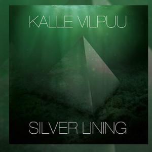 Kalle Vilpuu - Silver Lining