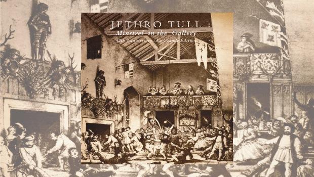 Jethro Tull - Minstrel In The Gallery – La Grande Edition