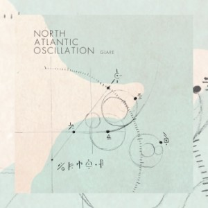 North Atlantic Oscillation – Glare [EP]