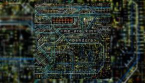 We Are Kin - Pandora
