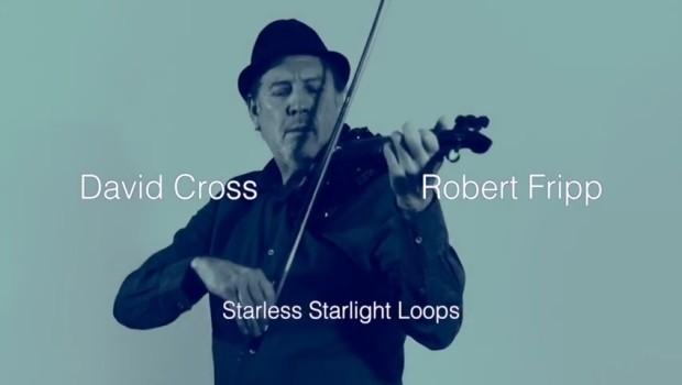 David Cross & Robert Fripp - Starless Starlight