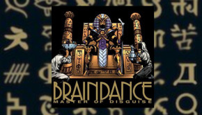 Braindance - Master of Disguise
