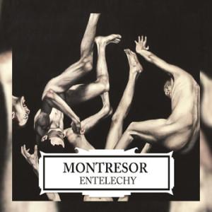 Montresor - Entelechy