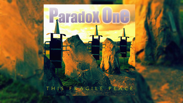 Paradox One – This Fragile Peace