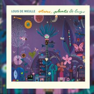 Louis De Mieulle – stars, plants and bugs
