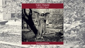 Theo Travis' Double Talk - Transgression