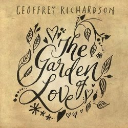 Geoffrey Richardson - The Garden Of Love