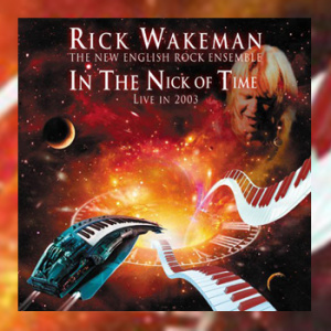 Rick Wakeman - In The Nick Of Time Live 2003
