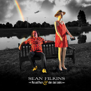 Sean Filkins - War & Peace and Other Short Stories
