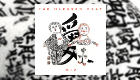 The Blessed Beat - M I V