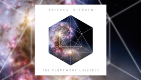 Thieves' Kitchen - The Clockwork Universe