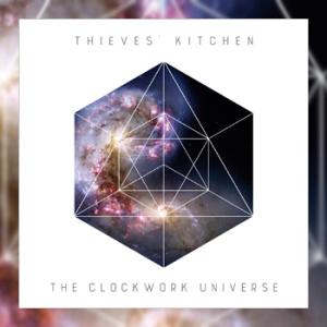 Thieves' Kitchen - The Clockwork Universe