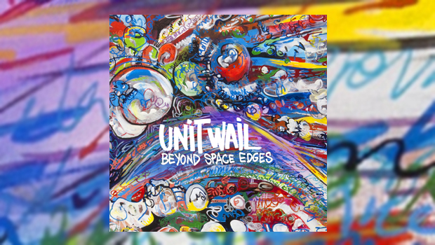 Unit Wail - Beyond Space Edges