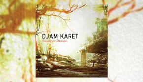 Djam Karet - Swamp of Dreams