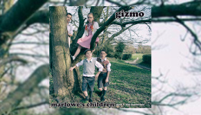 Gizmo - Marlowe's Children