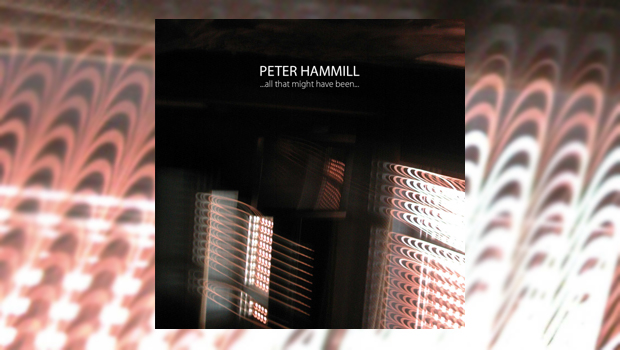 Peter Hammill - ...all that might have been