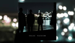 Isaac Vacuum - Isaac Vacuum EP